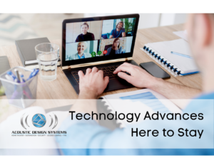 Technology Advances that will Continue Post COVID-19